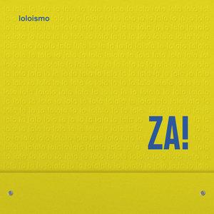 Za! - Loloismo LP