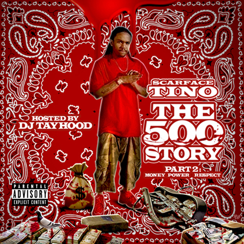Scarface Tino - The 500 Story Part 2