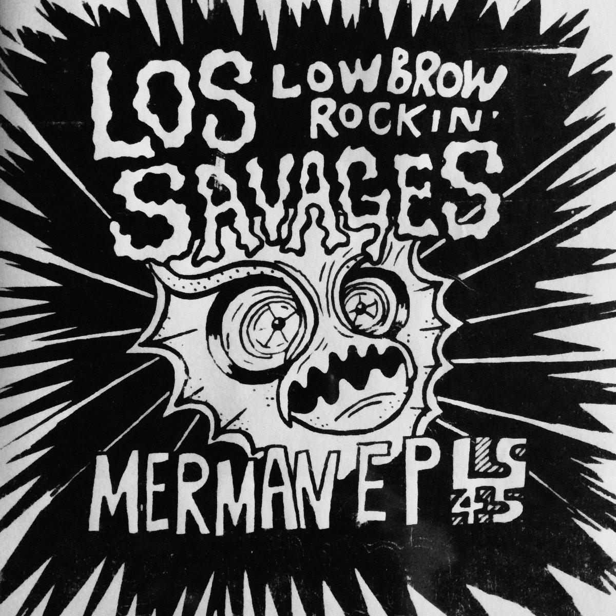 Los Savages - Merman EP