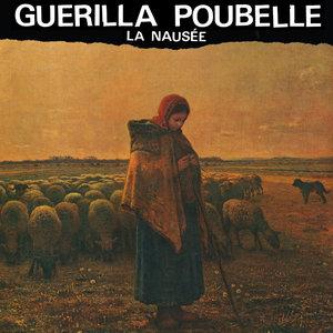 Guerilla Poubelle - La Nausée LP