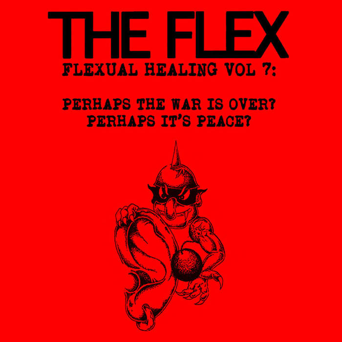 THE FLEX - Flexual Healing Vol. 7 Tape