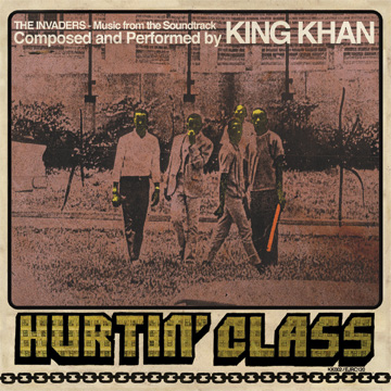 King Khan - Hurtin' Class (feat. Ian Svenonius)