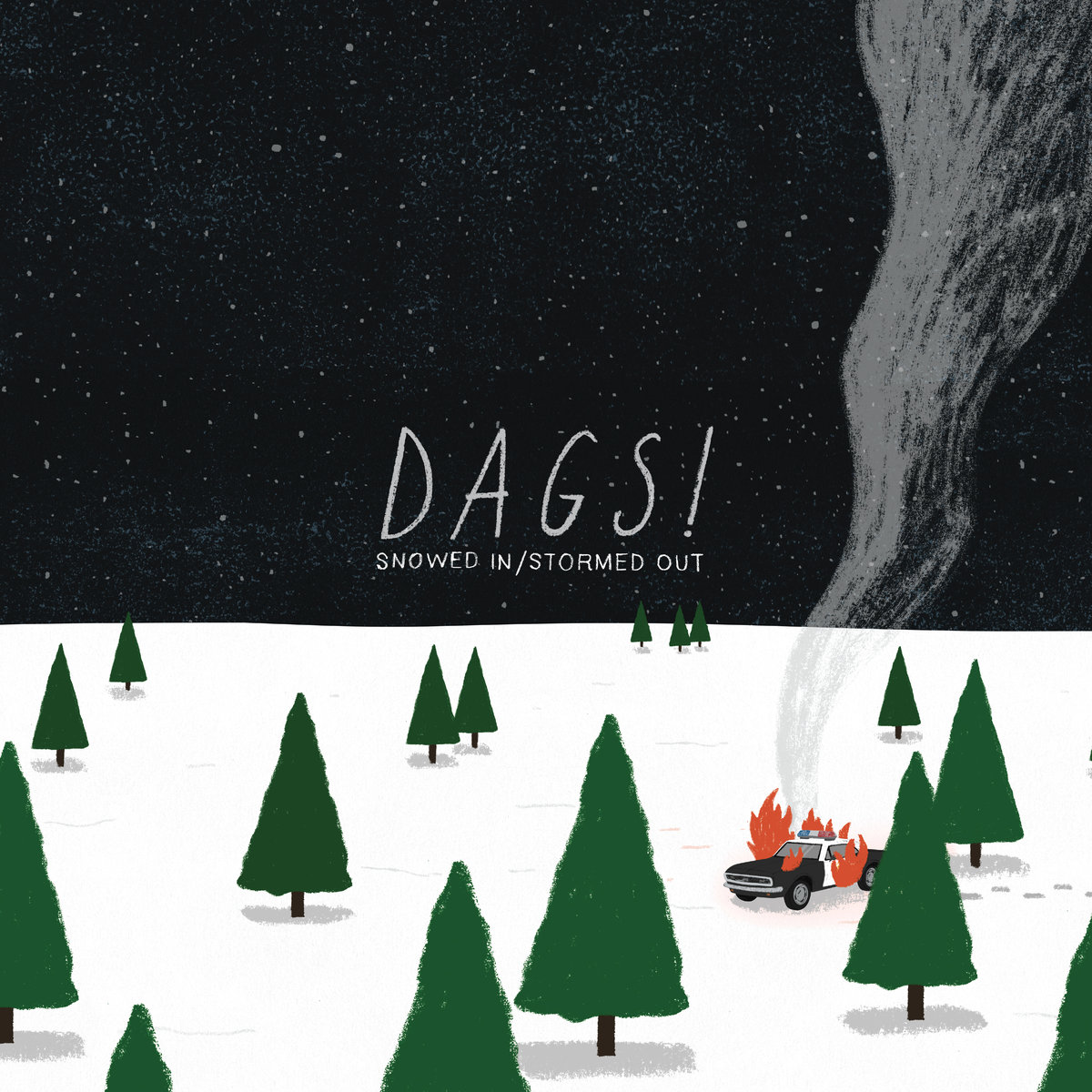 Dags! - Snowed In/Stormed Out LP