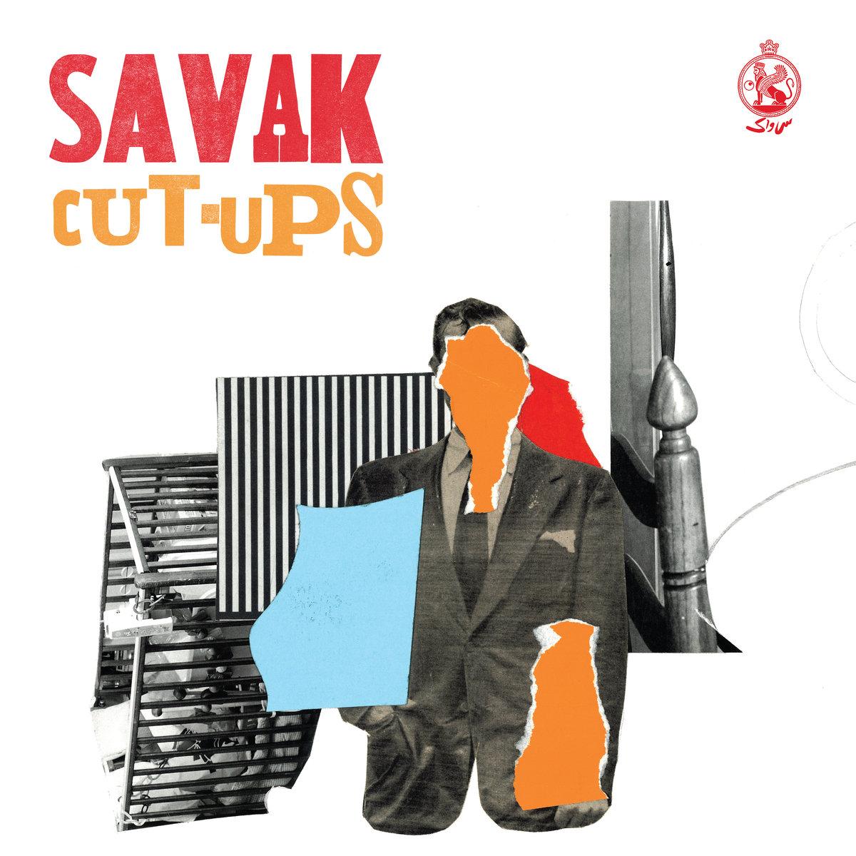 Savak - Cut-Ups