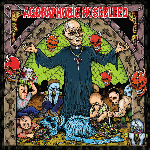Agoraphobic Nosebleed – Altered States Of America / ANBRX II Delta 9 LP