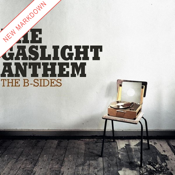 Gaslight Anthem - The B-Sides LP *Markdown*
