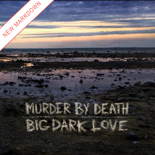Murder By Death - Big Dark Love LP *Markdown*