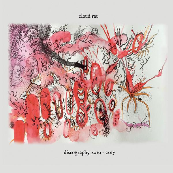 Cloud Rat – Discography 2010 - 2015 (2xCD)