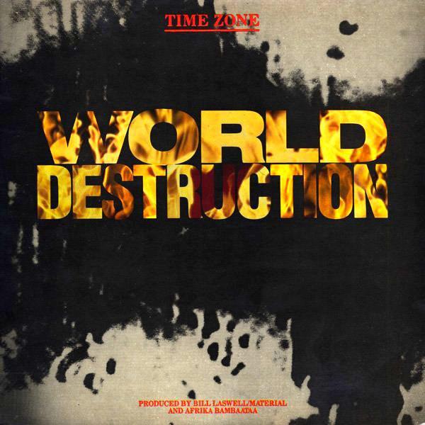 Time Zone – World Destruction (Virgin)