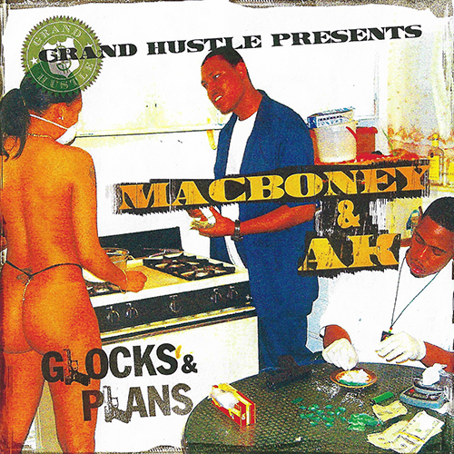 Macboney & AK - Glocks & Plans