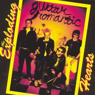 The Exploding Hearts - Guitar Romantic LP