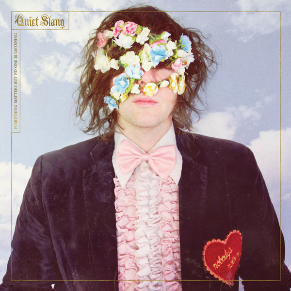 Beach Slang -  Everything Matters But No One Is Listening (Quiet Slang)