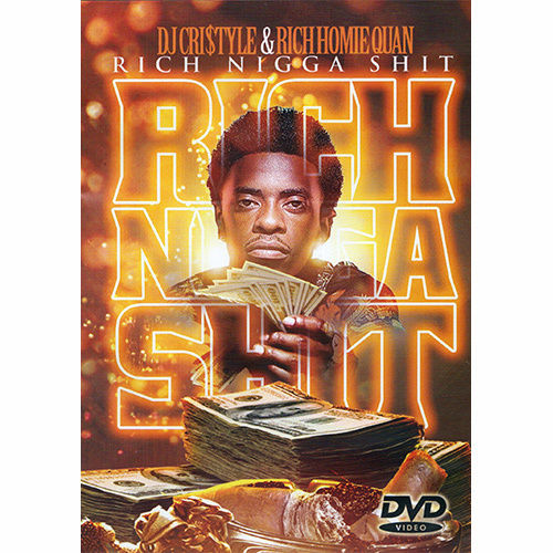 Rich Homie Quan - Rich Nigga Shit Video Mix DVD