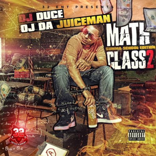 OJ Da Juiceman - Math Class 2