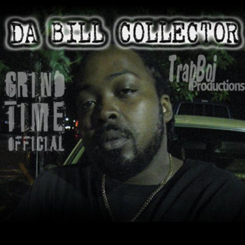 Da Bill Collector - Da Bill Collector