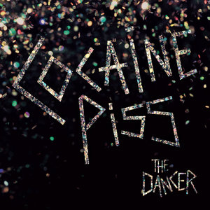 Cocaine Piss -The Dancer LP