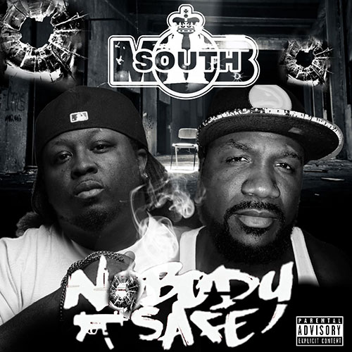 South Mob - Nobody Safe