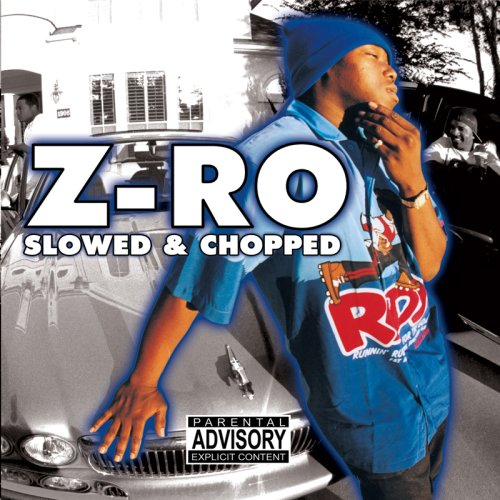 Z-Ro - Z-Ro (Slowed & Chopped)