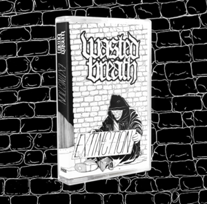 Wasted Breath - Extinction Cassette