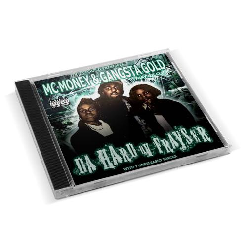 MC Money & Gangsta Gold - Da Hard Ov Frayser