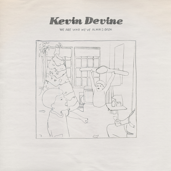 REDUCED: Kevin Devine  – We Are Who We've Always Been