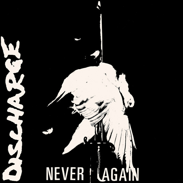 Discharge - Never Again 7
