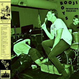Booji Boys - Weekend Rocker LP