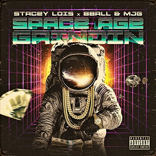 Stacey Lois - Space Age Grindin (feat. 8Ball & MJG)
