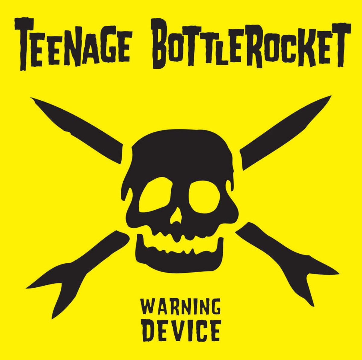 Teenage Bottlerocket - Warning Device LP
