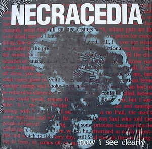 Necracedia ‎– Now I See Clearly