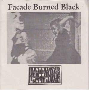 Facade Burned Black / Laceration  split