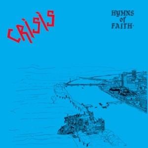Crisis - Hymns Of Faith LP