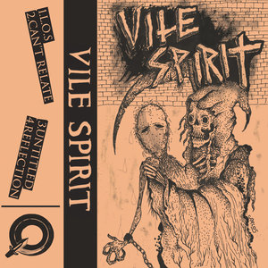 Vile Spirit - Demo Tape