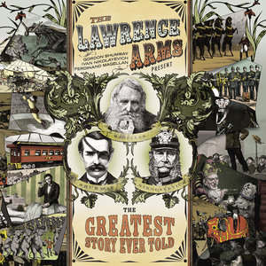 Lawrence Arms, The - The Greatest Story Ever Told