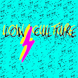 Low Culture - s/t 7