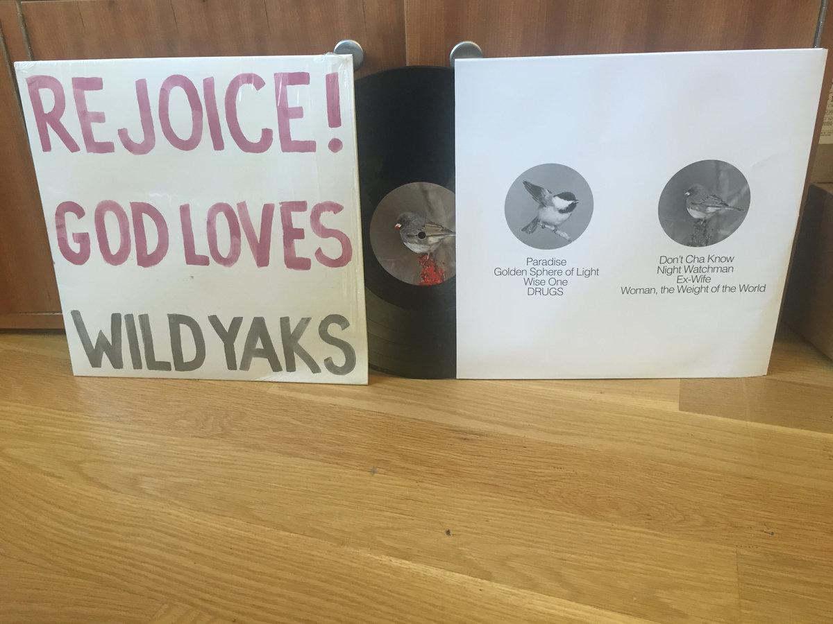 Wild Yaks - Rejoice! God Loves Wild Yaks