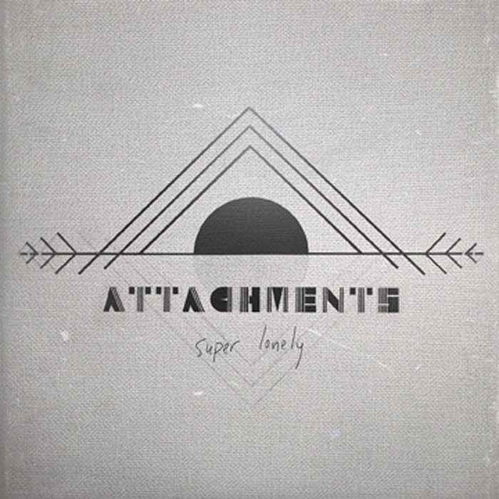 Super Lonely - Attachments