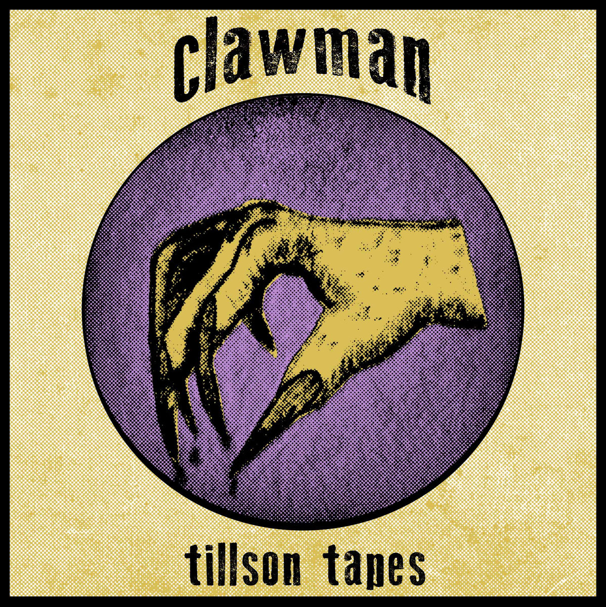 ClawMan - Tillson Tapes