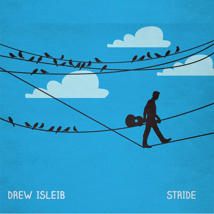 Drew Isleib - Stride