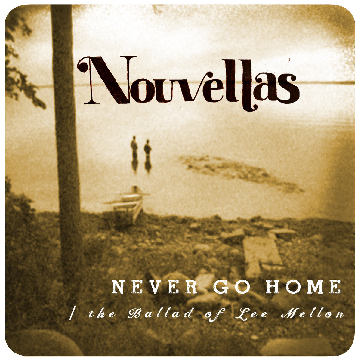 Nouvellas - Never Go Home