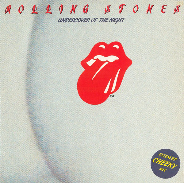 Rolling Stones – Undercover Of The Night (Extended Cheeky Mix) (Rolling Stones Records)