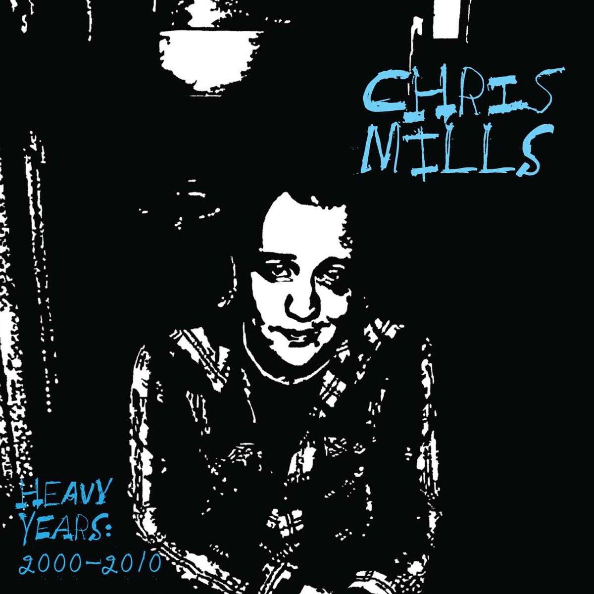 Chris Mills - Heavy Years (2000-2010)