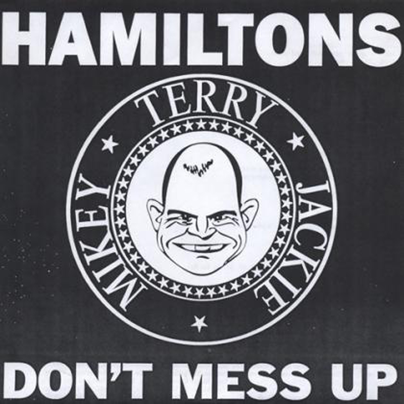 Don Giovanni Records The Hamiltons Don T Mess Up