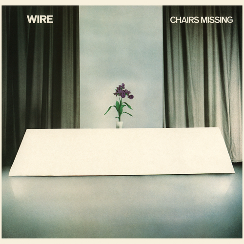 Wire - Chairs Missing LP