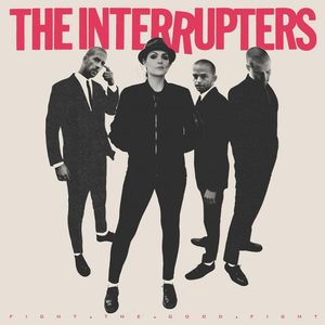 The Interrupters - Fight The Good Fight LP