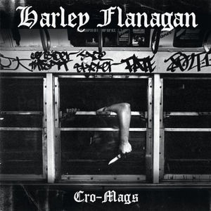HARLEY FLANAGAN ´Cro-Mags´ [LP]