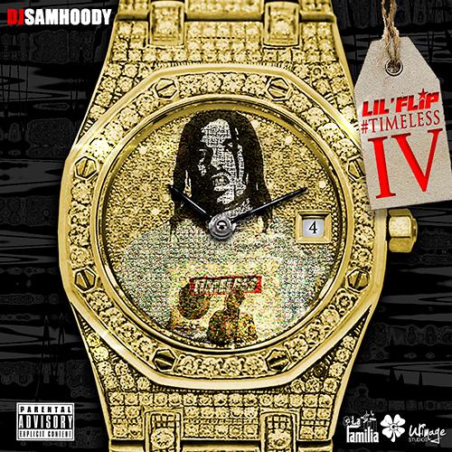 Lil Flip & DJ Samhoody - Timeless IV