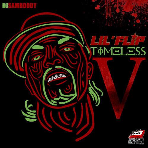 Lil Flip & DJ Samhoody - Timeless V