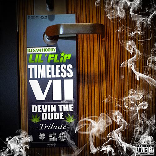 Lil Flip & DJ Samhoody - Timeless VII
