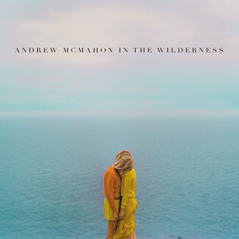 "Andrew McMahon In The Wilderness ""Andrew McMahon In The Wilderness"""